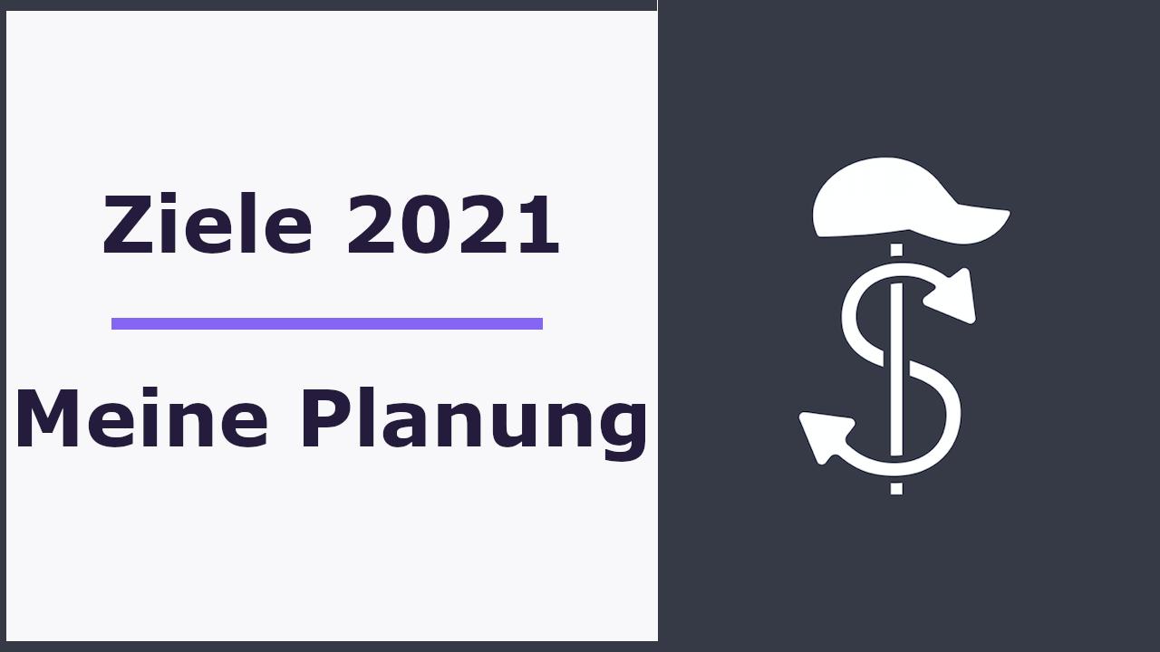 Reselling Ziele 2021 - Meine Planung