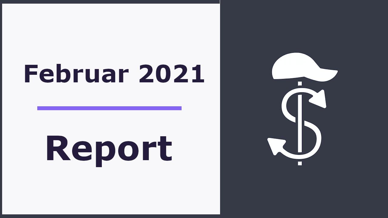 Monatliches Reporting - Februar 2021
