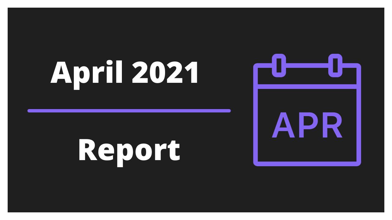 Monatliches Reporting - April 2021