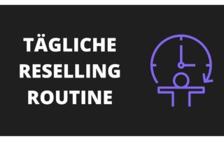 Tägliche Routine: Gamechanger für Reseller und Online-Händler