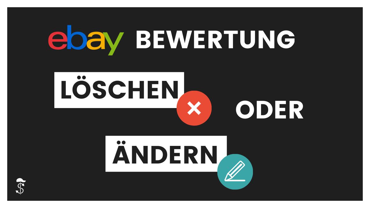 So einfach kannst du eine Ebay Bewertung löschen oder ändern