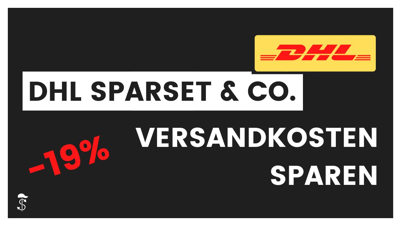 DHL Sparset & Co. – So sparst du Geld beim DHL Versand